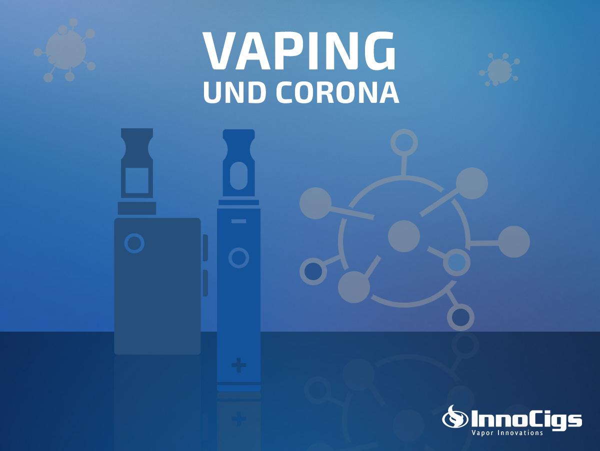 Vaping in Zeiten der Corona-Pandemie