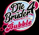 Die4Brüder Bubble